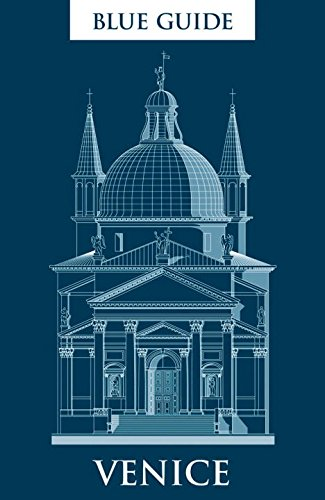 Blue Guide Venice: Ninth edition