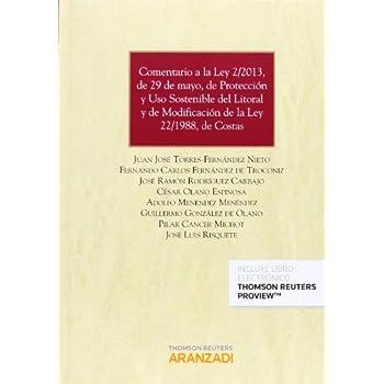 Comentario a la Ley 2/2013, de 29 de mayo, de protección y uso sostenible del litoral y de modificación de la Ley 22/1988, de costas (Papel + e-book) (Gran Tratado)
