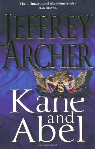 Kane and Abel 30th Anniversary Edition by Jeffrey Archer (16-Oct-2009) Paperback