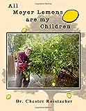 All Meyer Lemons are my Children