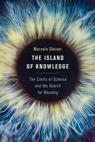 The Island of Knowledge: The Limits of Science and the Search for Meaning ()
