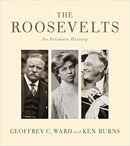 An Intimate History The Roosevelts