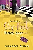 Death of a Six-Foot Teddy Bear (A Bargain Hunters Mystery Book 2)