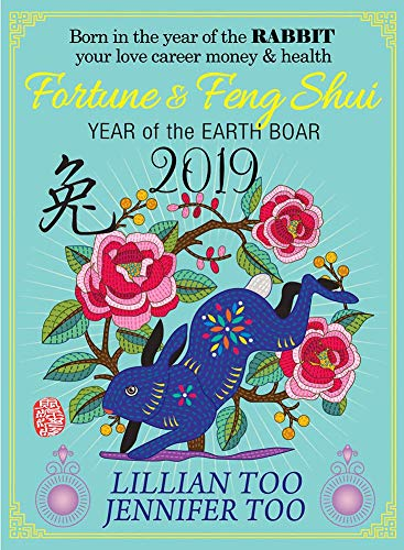 Lillian Too & Jennifer Too Fortune & Feng Shui 2019 Rabbit