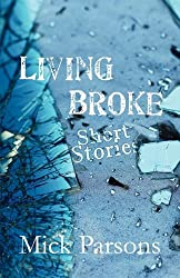 Living Broke: Short Stories