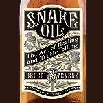 Snake Oil: The Art of Healing and Truth-Telling | Becca Stevens