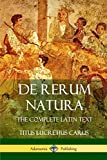 De Rerum Natura: The Complete Latin Text (Latin Edition)