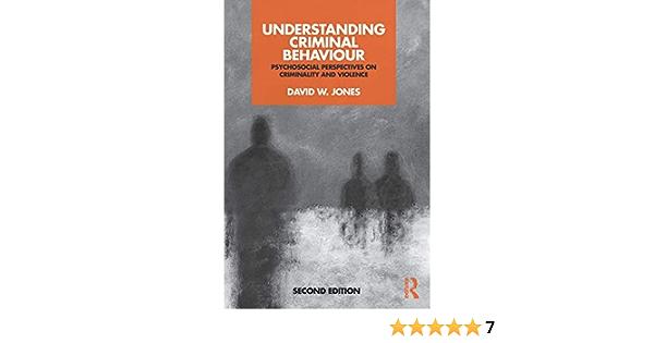 Understanding Criminal Behaviour: Psychosocial Perspectives ...