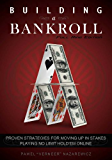 Building a Bankroll Full Ring Edition (English Edition)