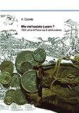 Wie Viel Kostete Luzern?, Aldo Colombi, 3833428368
