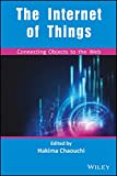 The Internet of Things: Connecting Objects to the Web