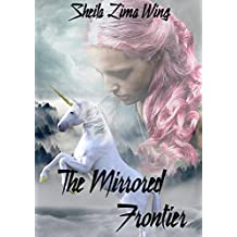 The Mirrored Frontier (English Edition)