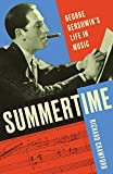 Image of Summertime: George Gershwin's Life in Music