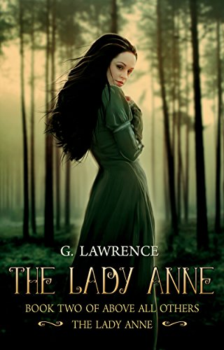 The Lady Anne (Above all Others