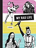 img - for My Rad Life: A Journal (Rad Women) book / textbook / text book