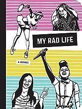 My Rad Life: A Journal (Rad Women)