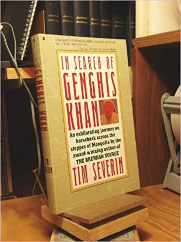 In search of genghis khan timothy severin paul harris in search of genghis khan timothy severin paul harris 9780020819301 amazon books fandeluxe Images