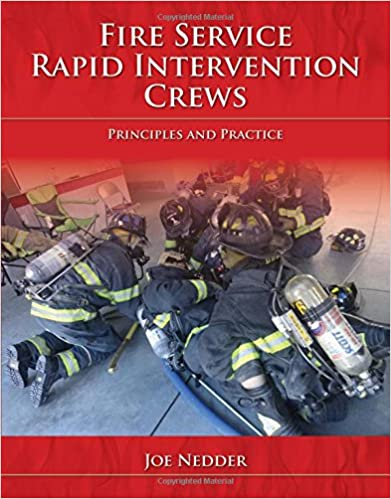 fire-service-rapid-intervention-crews-principles-and-practice