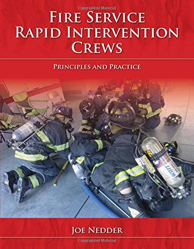 Fire Service Rapid Intervention Crews: Principles and (Control Tech Team Issue)