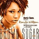 Brown Sugar (Remix) [feat. Ronda Wilson & Iam Jones]