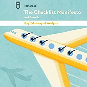 Key Takeaways & Analysis of The Checklist Manifesto Audiobook