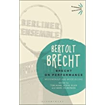 Brecht on Performance: Messingkauf and Modelbooks