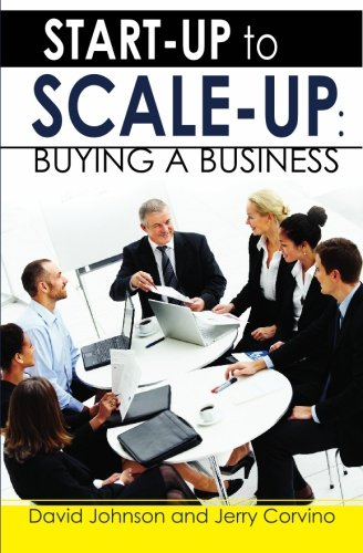 Read Online Start-Up to Scale-Up: Buying A Business pdf epub