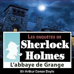 L'Abbaye de Grange (Les enquêtes de Sherlock Holmes 25)