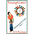 MIDDLE SCHOOL: YOUNGTIMER: ADVENTURES IN TIME SERIES - BOOK 1 (Middle School Books Girls, Middle Grade Books Girls, Adventure Books Girls,  Time Travel Books, Friendship Books, Fun Books, Funny Books