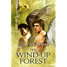 The Wind-up Forest (Archangel Chronicles Book 4)