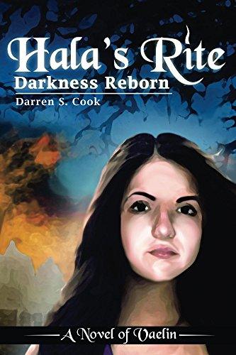 Hala's Rite: Darkness Reborn (A Novel of Vaelin Book 1)