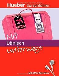 Mit Dänisch unterwegs: Buch mit MP3-Download