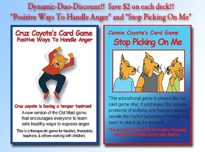 """""""Positive Ways To Handle Anger"""" and """"Stop Picking On Me"""" 2 Deck Discount; Save $2. on each game!!!"""