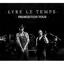 Prohibition Tour