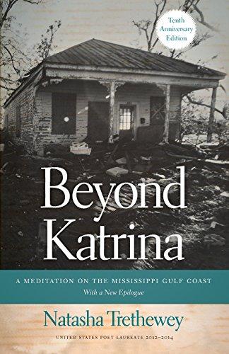 Beyond Katrina: A Meditation on the Mississippi Gulf Coast (A Sarah Mills Hodge Fund Publication)