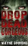 Drop Dead Gorgeous (Snowbooks Zombie)