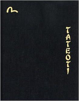 Tateoti : Evisu the photobook: Hidehiko Yamane