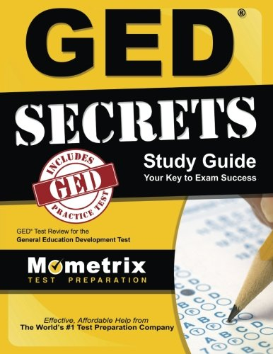 GED Secrets Study Guide: GED Exam Review for the General Edu