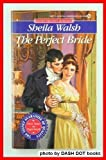 The Perfect Bride, Sheila Walsh, 0451181565