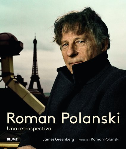 Descargar Libro Roman Polanski. Una Retrospectiva James Greenberg