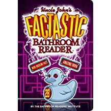 Uncle John's FACTASTIC Bathroom Reader (Uncle John's Bathroom Reader Annual)