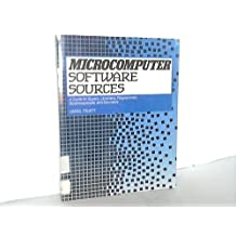 Microcomputer Software Sources: A Guide for Buyers, Librarians, Programmers, Businesspeople, and Educators