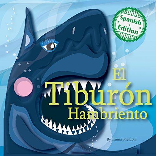 El tiburón hambriento (Xist Kids Spanish