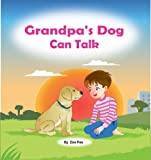 Grandpa's Dog Can Talk