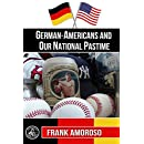 German-Americans and Our National Pastime