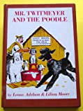 Mister Twitmeyer and the Poodle, Leone Adelson and Lillian Moore, 0394901290
