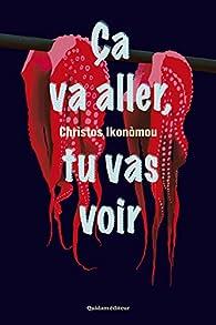 Ça va aller, tu vas voir par Christos Ikonòmou