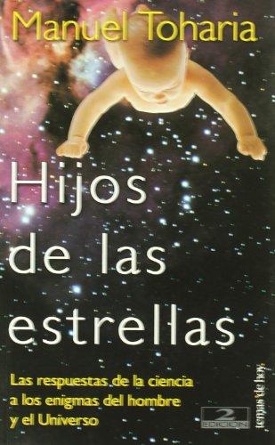 Descargar Libro Hijos De Las Estrellas Manuel Toharia