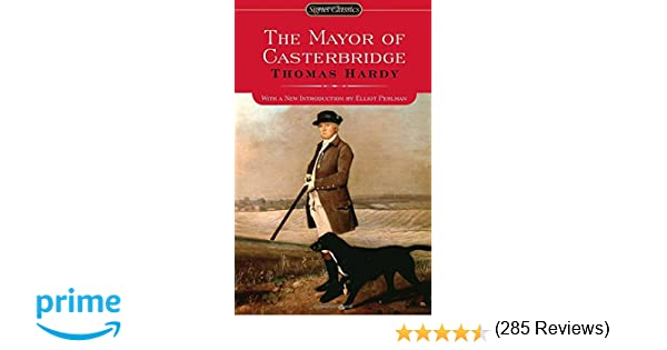 The Mayor of Casterbridge: Thomas Hardy, Elliot Perlman ...