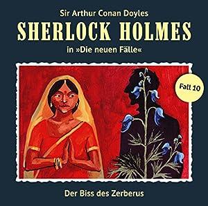 Der Biss des Zerberus (Sherlock Holmes - Die neuen Fälle 10) Hörspiel